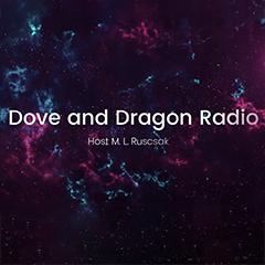 Dove And Dragon Radio with Melisa Ruscsak